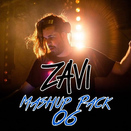 Zavi Mashup Pack 06