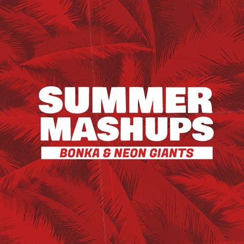 Bonka Vs. Neon Giants Summer Mashup Pack