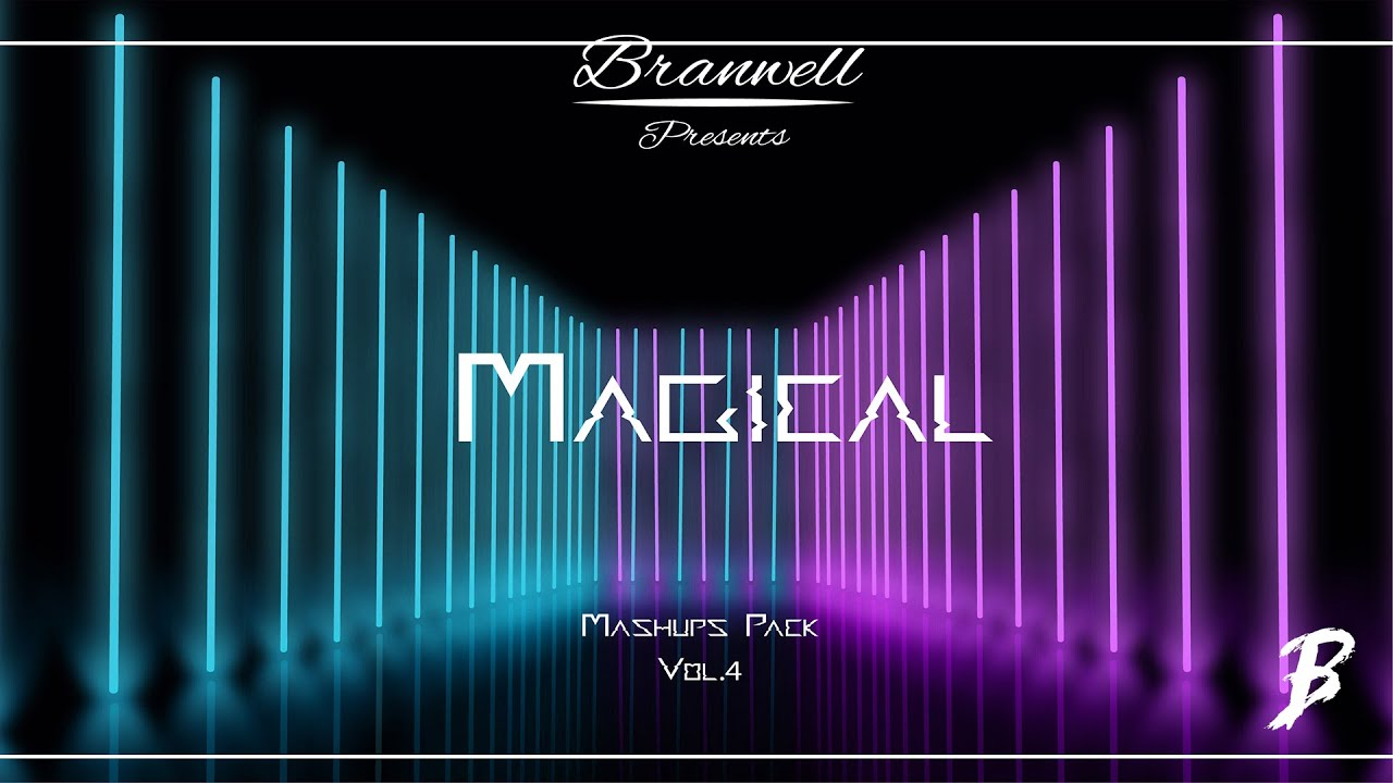 Branwell - Magical Mashup pack Vol. 4