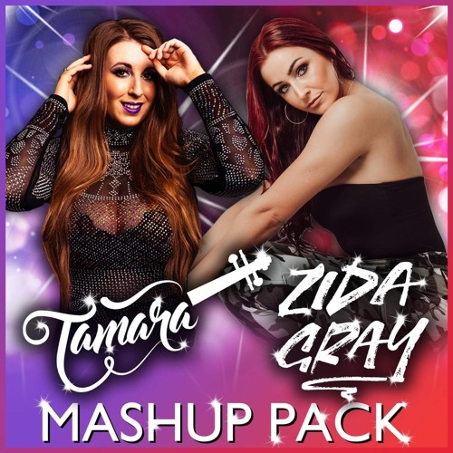 Tamara and Zida Gray Mashup Pack