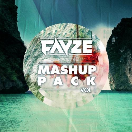 Fayze Mashup Pack Vol 1