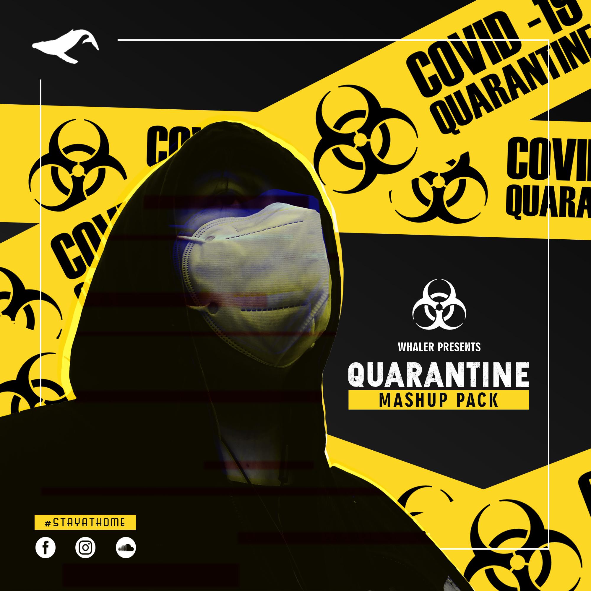 Whaler Quarantine Mashup Pack 2020