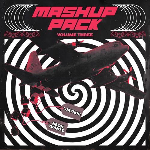 Jayrob Feat. Neon Giants Mashup Pack Vol.3