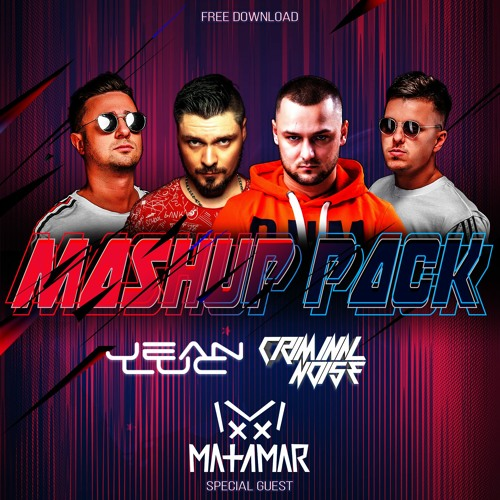 Criminal Noise & Jean Luc - Mashup Pack Vol.6