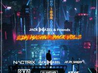 Jack Hazel & Friends EDM Mashup Pack Vol.2