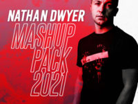 Nathan Dwyer - Mashup Pack 2021