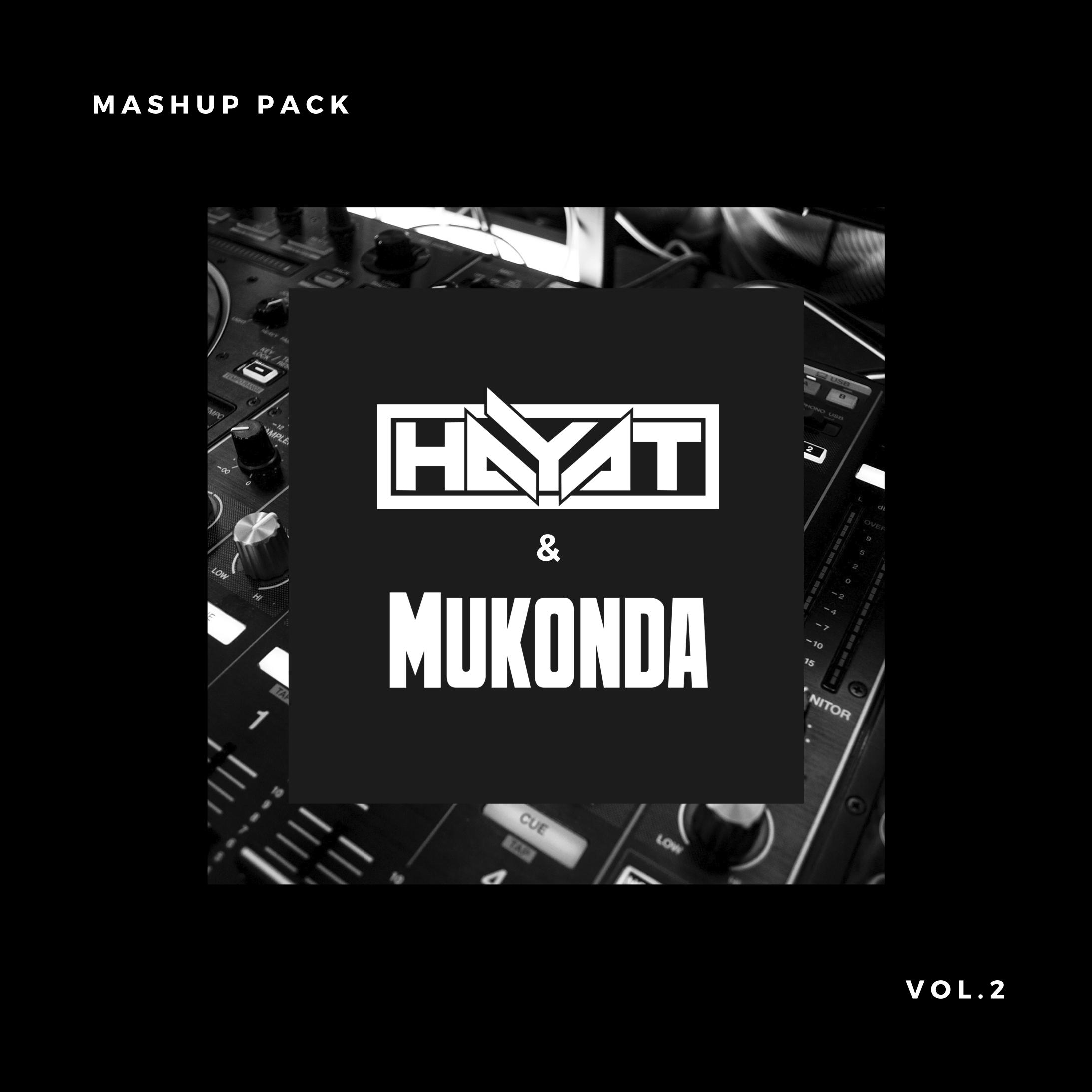HayaT & Mukonda Mashup Pack Vol.2