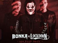 Bonka & Lockdown Mashup Pack