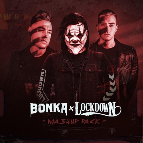 Bonka & Lockdown Mashup Pack