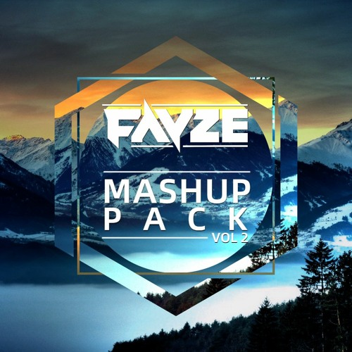 Fayze Mashup Pack Vol.2