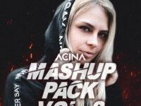 Acina Mashup Pack Vol.2