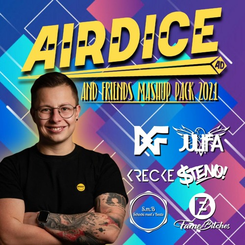 AirDice & Friends Mashup Pack 2021