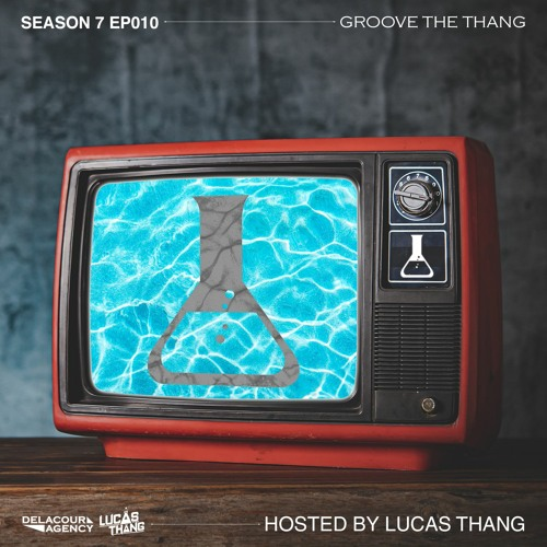 Lucas Thang - Groove The Thang #064/Delacour Nights #065