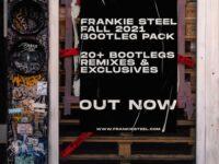 Frankie Steel - Fall 2021 - Bootleg Pack