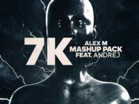 Alex M 7k Mashup Pack Feat Andrej