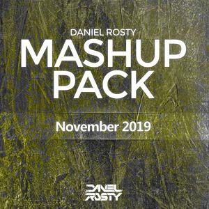 Daniel Rosty - November 2019 Mashup Pack